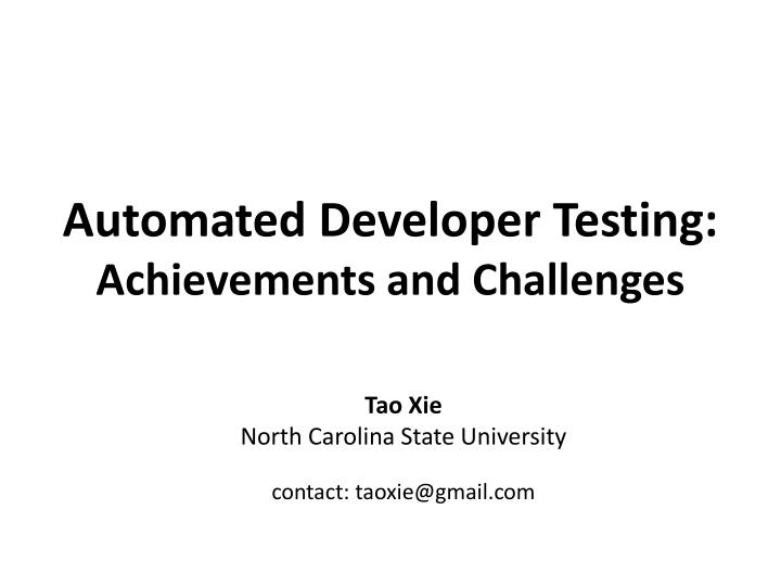 Automated Developer Testing: