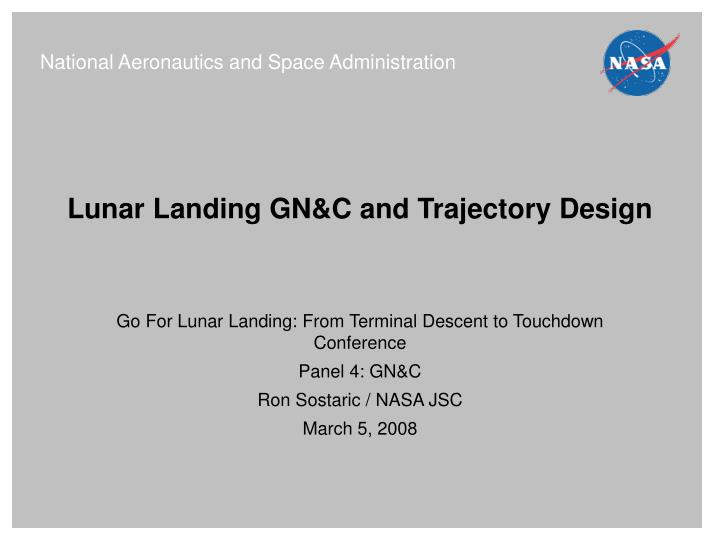 Go For Lunar Landing: From Terminal Descent to Touchdown Conference