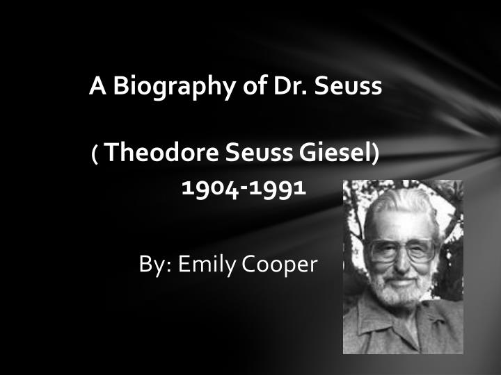 a biography of the legendary poet dr seuss Some examples of anapestic tetrameter include the famous christmas poem a visit from st nicholas by clement clarke moore, many of the works of dr seuss.