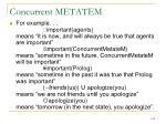 concurrent metatem1