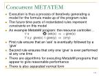 concurrent metatem3