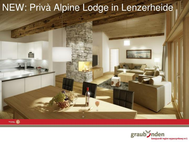 NEW: Privà Alpine Lodge in Lenzerheide