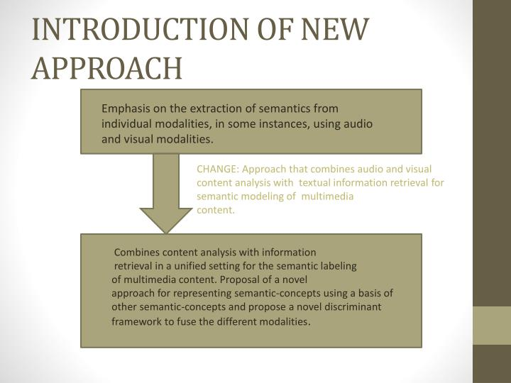 INTRODUCTION OF NEW APPROACH