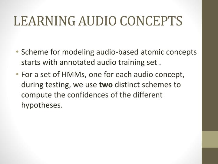 LEARNING AUDIO CONCEPTS