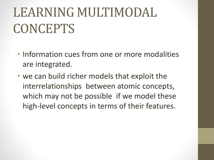 LEARNING MULTIMODAL CONCEPTS