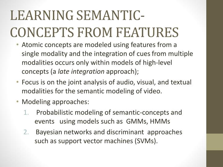 LEARNING SEMANTIC-CONCEPTS FROM FEATURES