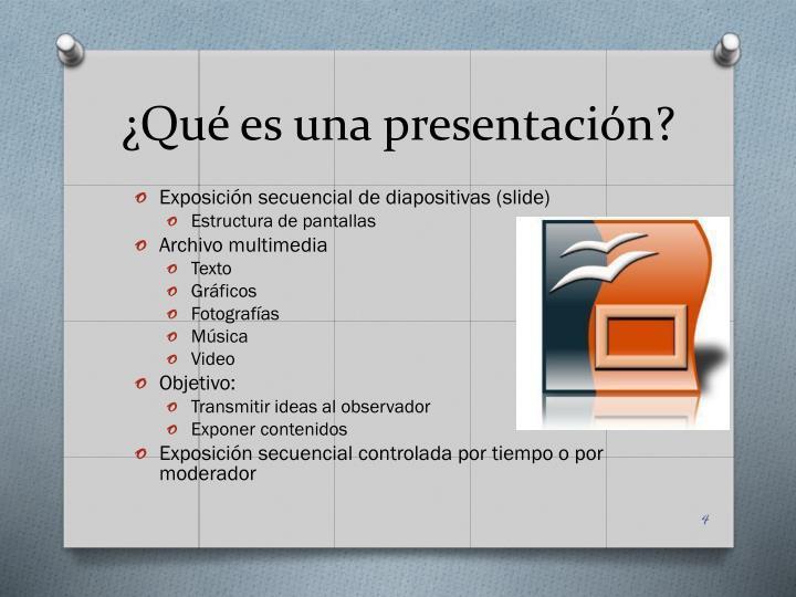 ¿Qué es una presentación?