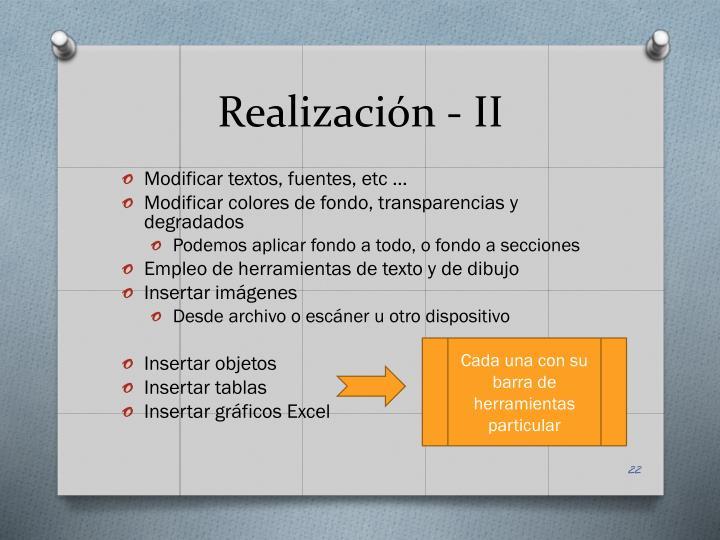 Realización - II