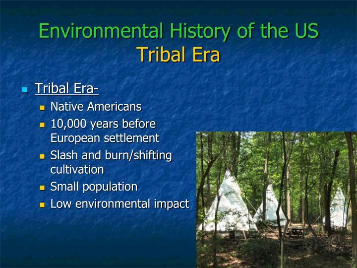 Environmental history of the us tribal era