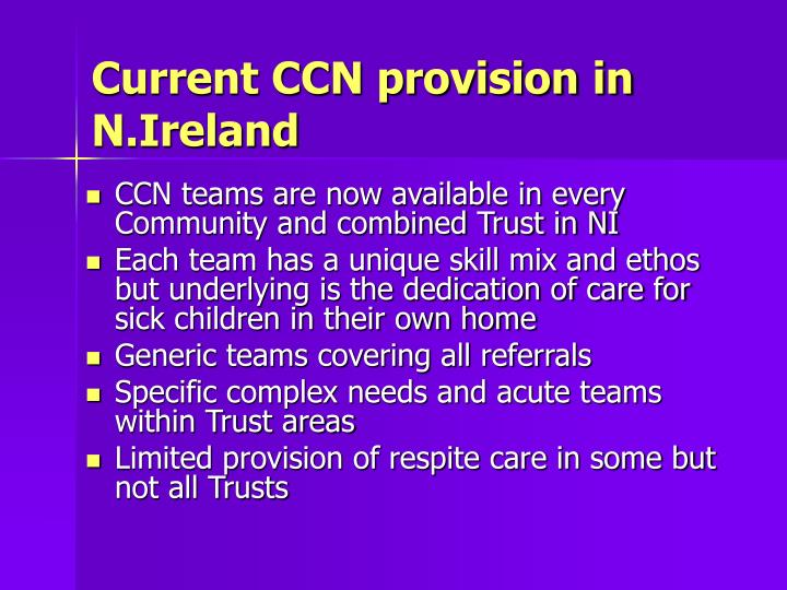 Current CCN provision in N.Ireland