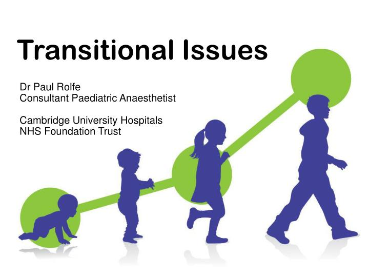 Transitional issues