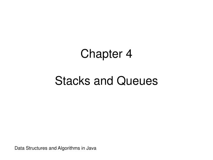 chapter 4 stacks and queues n.