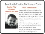 two south florida caribbean poets