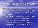 helpful features in timor leste