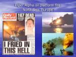 piper alpha oil platform fire north sea europe