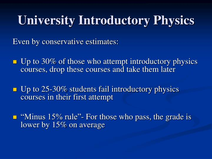University Introductory Physics
