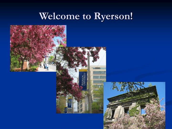 Welcome to ryerson