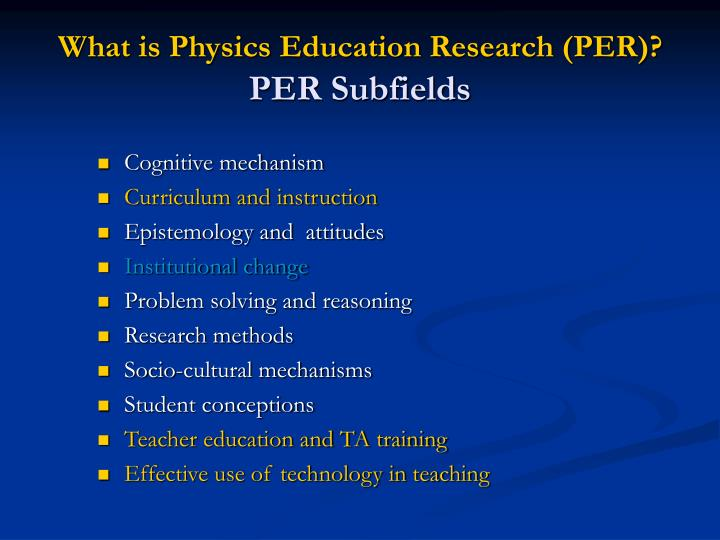 What is Physics Education Research (PER)?