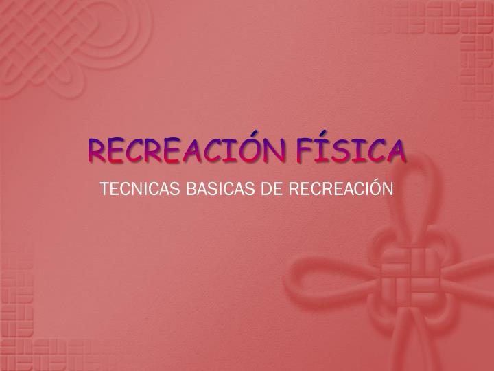 recreaci n f sica n.