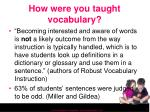 how were you taught vocabulary