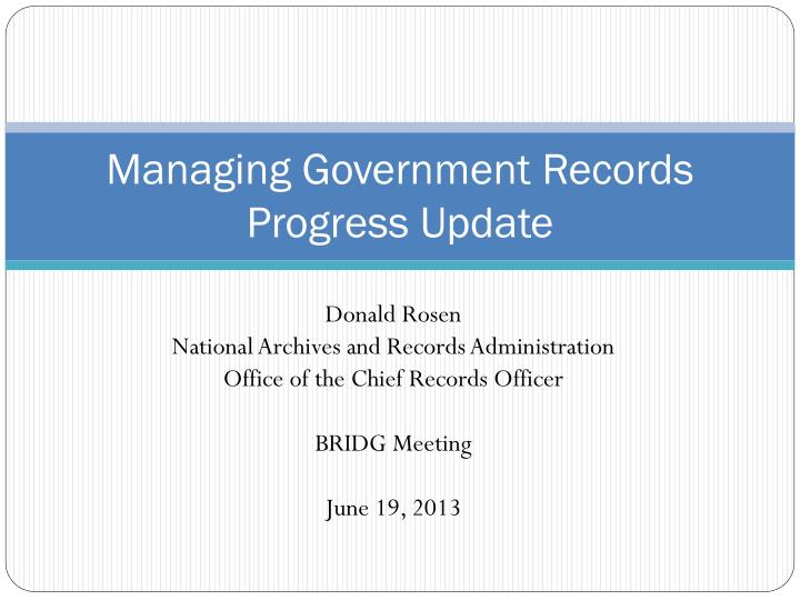 managing government records progress update n.