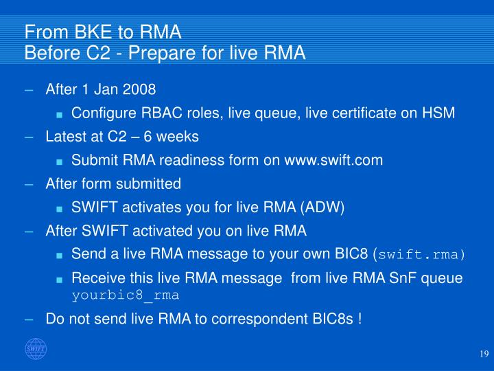 From BKE to RMA