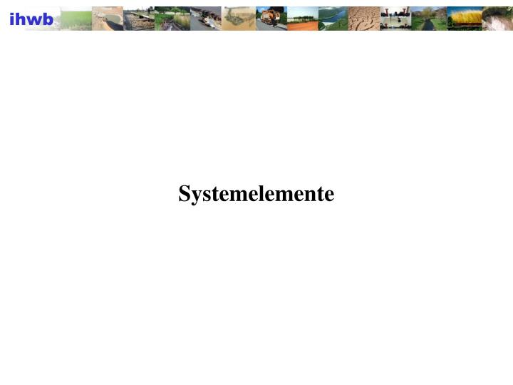 Systemelemente