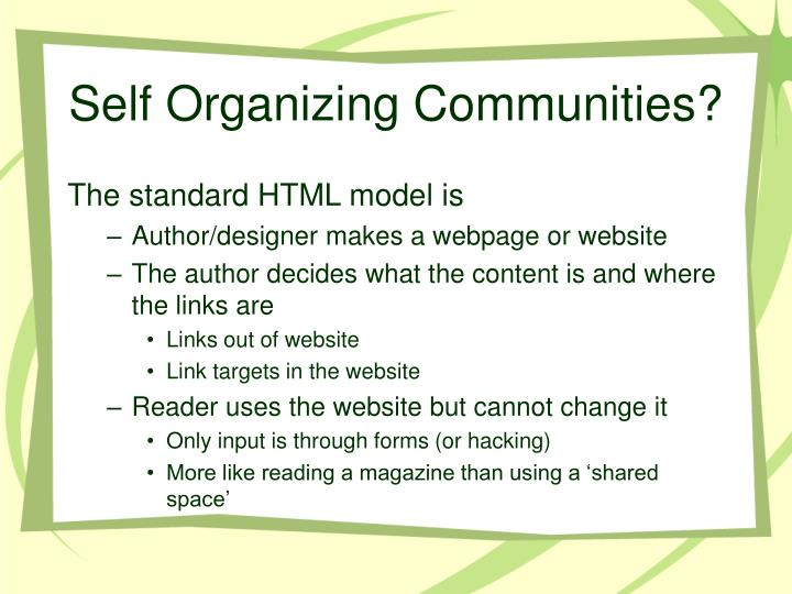Self Organizing Communities?