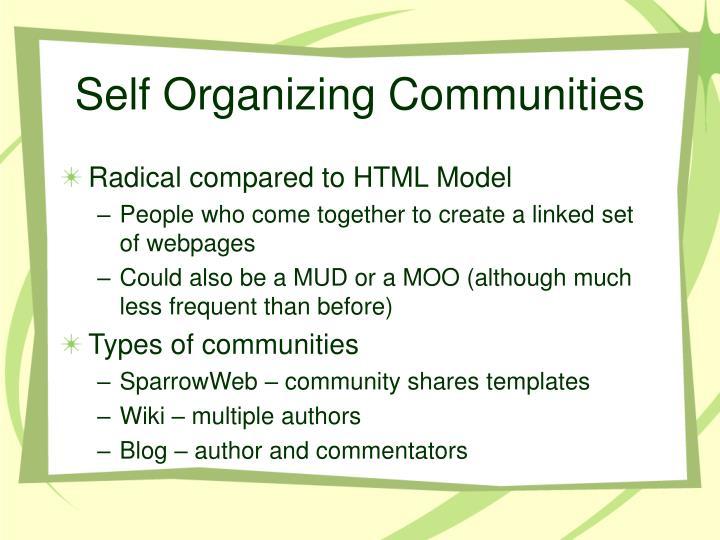 Self Organizing Communities