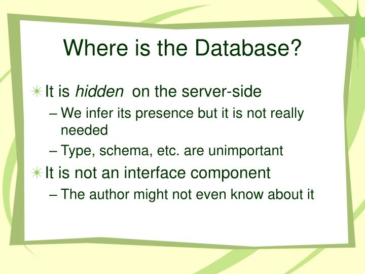 Where is the Database?
