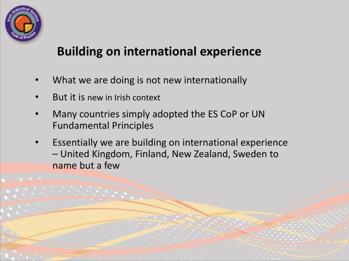 Building on international experience