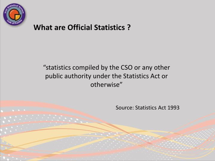 What are Official Statistics ?