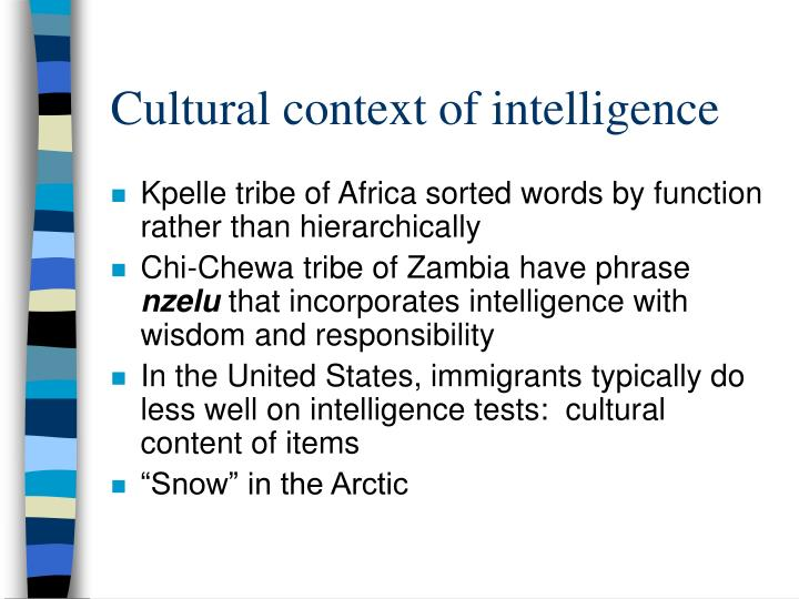 Cultural context of intelligence