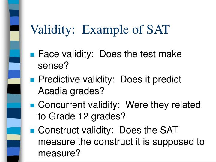 Validity:  Example of SAT