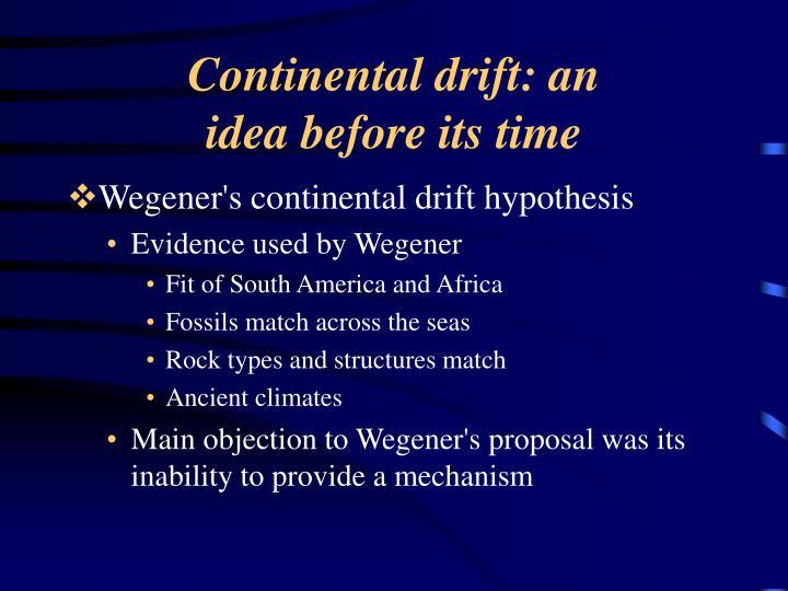 Continental drift: an