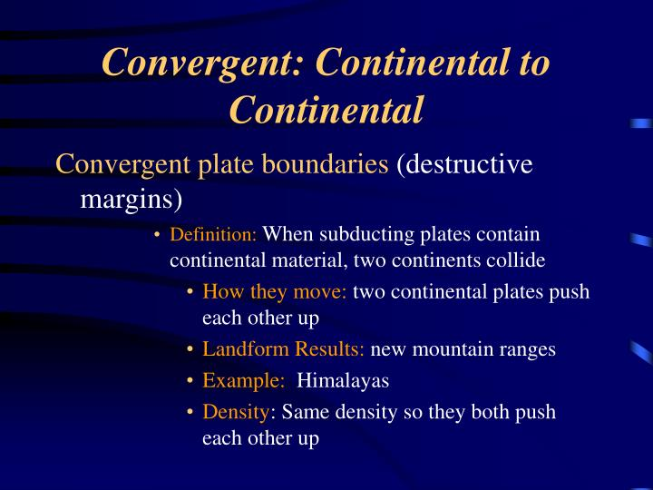 Convergent: Continental to Continental