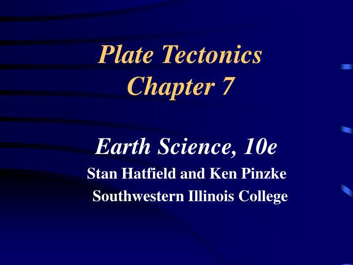 Plate tectonics chapter 7