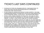 tycho s last days continued