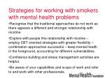 strategies for working with smokers with mental health problems