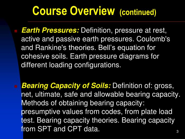 Ppt geotechnical engineering ii course overview powerpoint course overview continued earth pressures definition ccuart Images