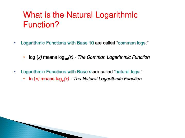 What is the Natural Logarithmic Function?