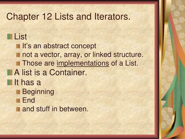 chapter 12 lists and iterators
