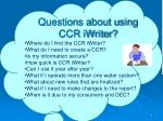 questions about using ccr iwriter