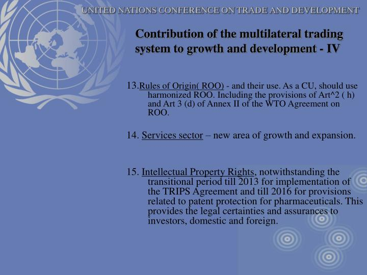 Contribution of the multilateral trading system to growth and development - IV