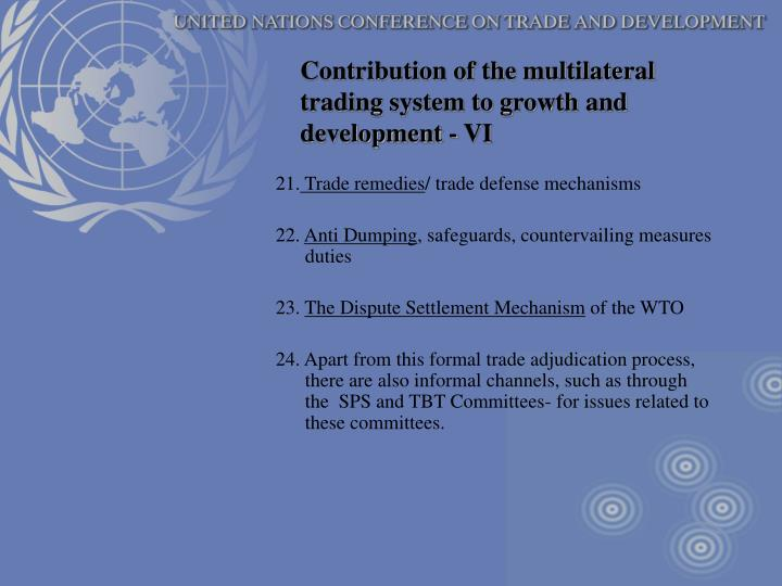 Contribution of the multilateral trading system to growth and development - VI