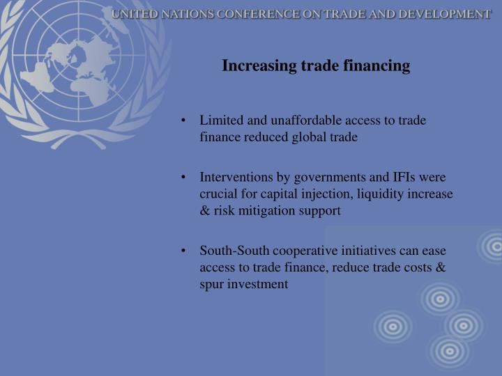 Increasing trade financing