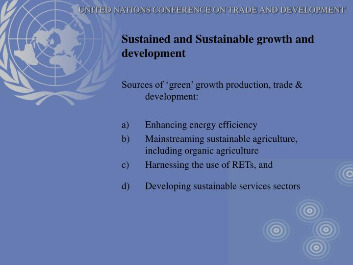 Sustained and Sustainable growth and development