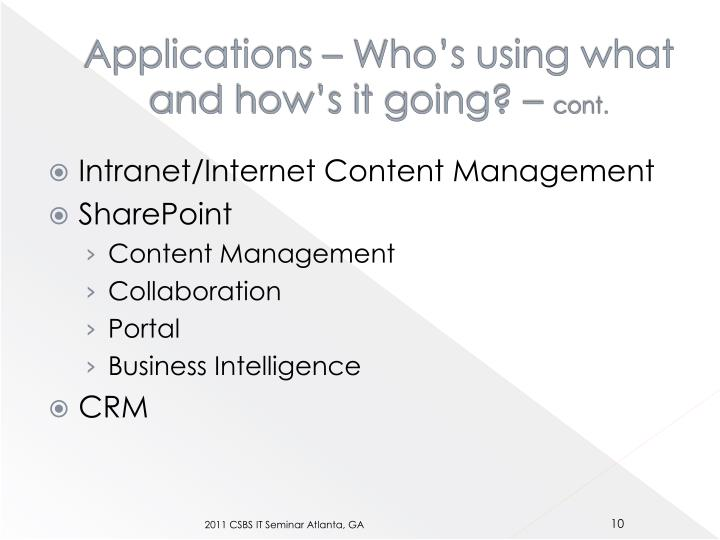 Applications – Who's using what and how's it going? –