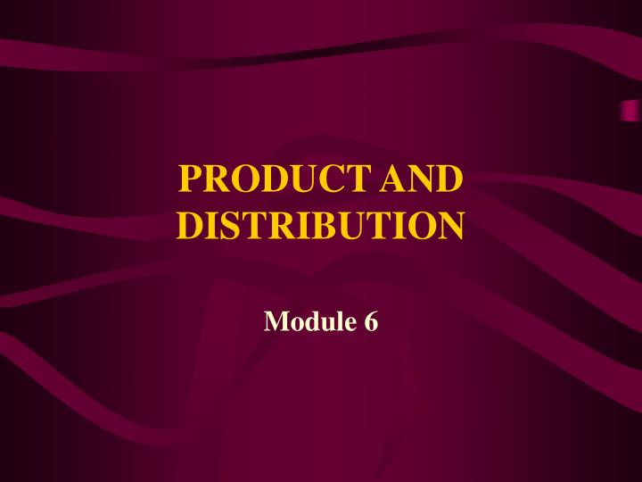 product and distribution n.