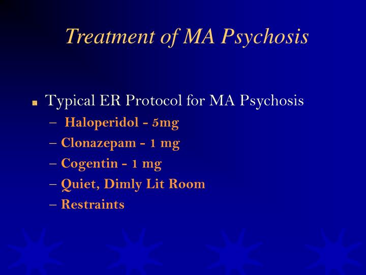 Treatment of MA Psychosis